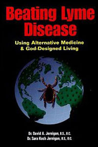 Beating Lyme Disease Using Alternative Medicine and God-Designed Healing