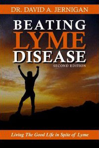 Beating Lyme Disease 2nd edition: Living the Good Life in Spite of Lyme