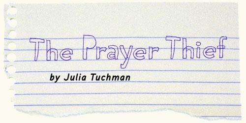 The Prayer Thief