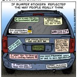 If bumper stickers reflected the way people really think