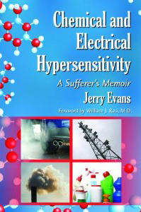 Chemical and Electrical Hypersensitivity: A Sufferer's Memoir By Jerry Evans