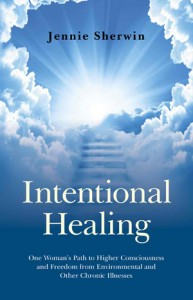 Intentional Healing by Jennie Sherwin