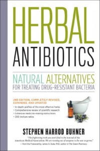 2nd edition of Stephen Buhner's Herbal Antibiotics