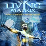 Movie: The Living Matrix