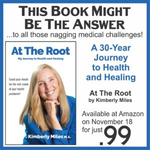 At The Root: My journey to health and healing